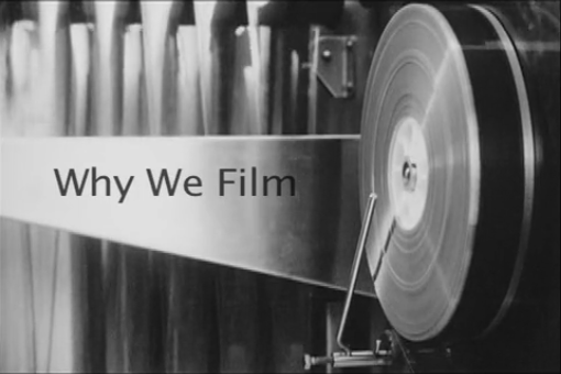 Why we film